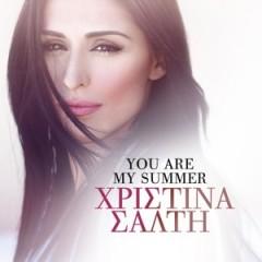 XRISTINA SALTI – You Are My Summer