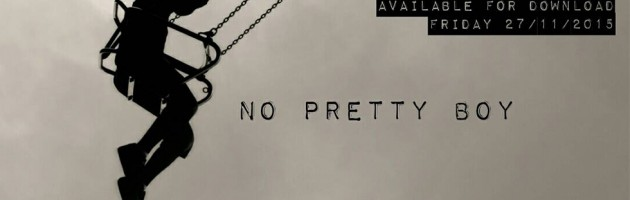 48 Ores – No Pretty Boy