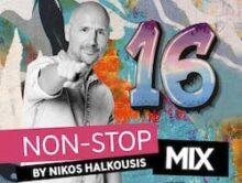 🚨Η Νο1 ελληνική συλλογή 🚨 σε πωλήσεις μόλις κυκλοφόρησε για 16η χρονιά!   ☀ Non Stop Mix 16 by Nikos Halkousis☀